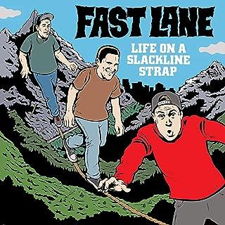 Life on a Slackline Strap [Explicit]