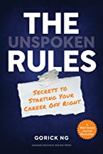 The Unspoken Rules: Secrets to Starting Your Career Off Right (English Edition)