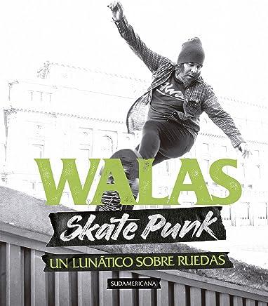 Amazon.com: Skate Punk: Un lunático sobre ruedas (Spanish ...