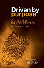 Driven by purpose: Charities that make the difference