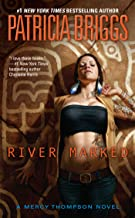 River Marked (Mercy Thompson, Book 6) (A Mercy Thompson Novel)