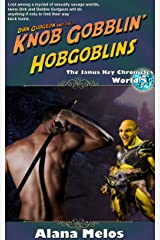 Knob Gobblin' Hobgoblins (The Janus Key Chronicles Book 5) Kindle Edition