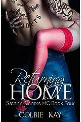 Returning Home (Satan's Sinners M.C. Book 4) Kindle Edition