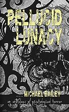 Pellucid Lunacy
