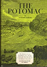The Potomac. (Illustrated Rivers of America series).  Grosset  revised edition,  1968.