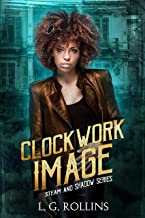 Clockwork Image (Steam and Shadow Book 3) (English Edition)