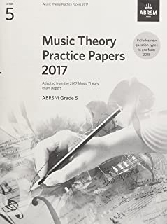 Music Theory Practice Papers 2017, ABRSM Grade 5 (Theory of Music Exam papers & answers (ABRSM))