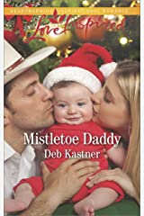 Mistletoe Daddy: A Fresh-Start Family Romance (Cowboy Country Book 5) Kindle Edition