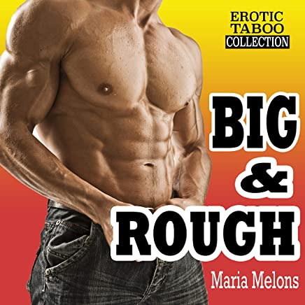 BIG & ROUGH (Explicit Stories Taboo Erotic Box Set Collection) (English Edition)
