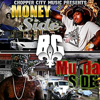 Chopper City Music Presents: Money Side Murda Side [Explicit]
