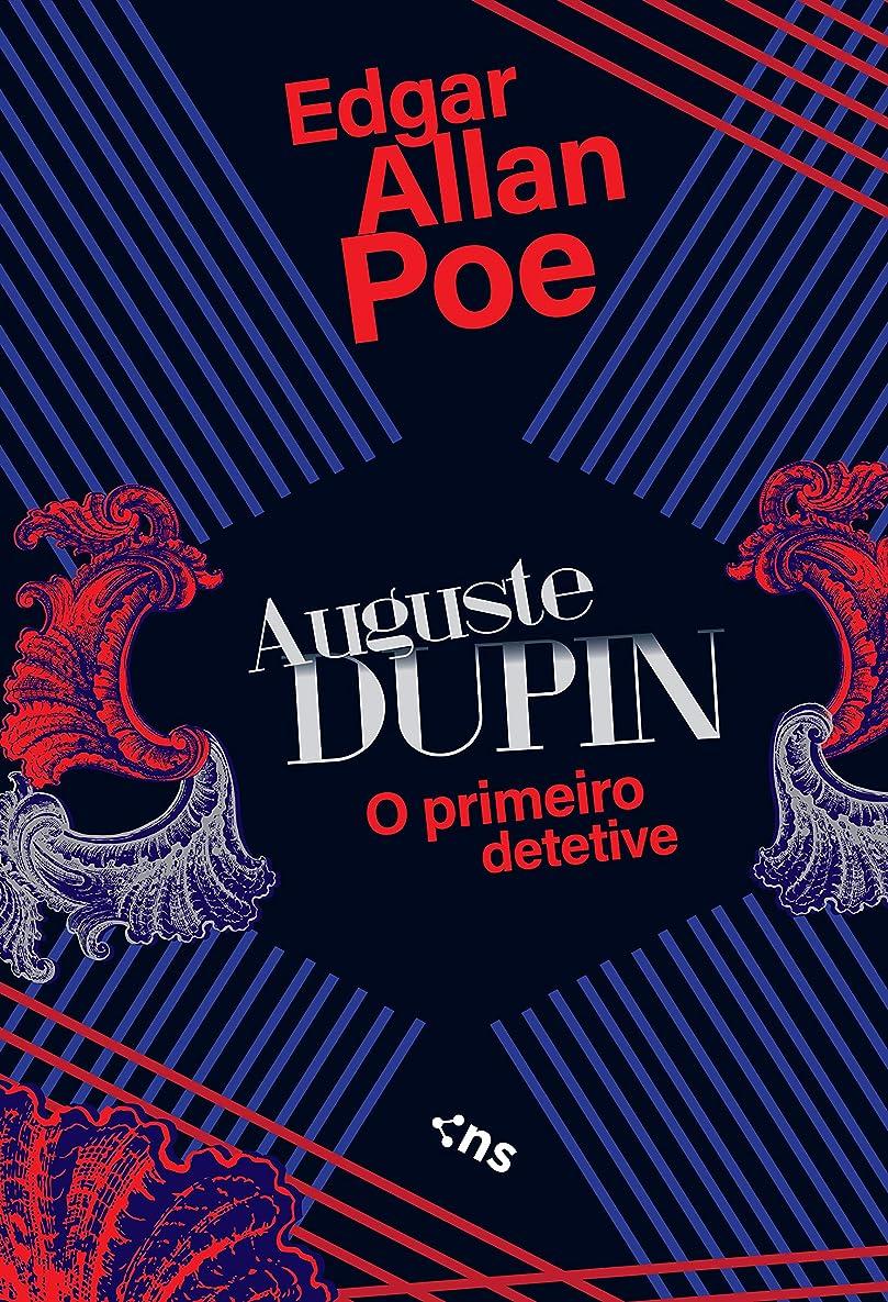 不承認ささいなマートAuguste Dupin: O primeiro detetive (Portuguese Edition)