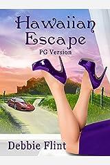 Hawaiian Escape PG version (Hawaiian Prize Book 1) Kindle Edition