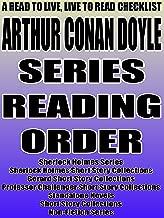 ARTHUR CONAN DOYLE: SERIES READING ORDER: READ TO LIVE, LIVE TO READ CHECKLIST [Sherlock Holmes Series, Sherlock Holmes Short Story Collections, Gerard ... TO LIVE, LIVE TO READ CHECKLIST Book 101)
