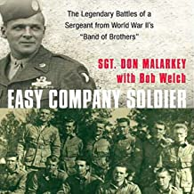 Easy Company Soldier: The Legendary Battles of a Sergeant from WW II's 'Band of Brothers'