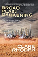 Broad Plain Darkening (The Chronicles of the Pale Book 2)