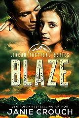 Blaze (Linear Tactical) Kindle Edition