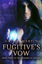 Fugitive's Vow (Assassins of Landria Book 3)