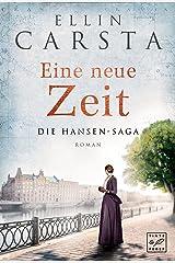 Eine neue Zeit (Die Hansen-Saga 2) Kindle Ausgabe