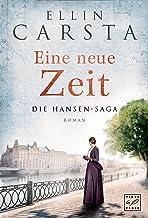 Eine neue Zeit (Die Hansen-Saga 2) (German Edition)