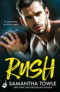 Rush: A passionately romantic, unforgettable love story