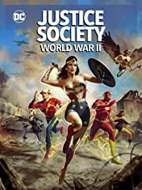 Justice Society: World War II debuts on Digital April 27 and on 4K, Blu-ray May 11 from Warner Bros.