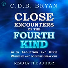 Close Encounters of the Fourth Kind: A Reporter's Notebook on Alien Abductions, UFOs, and the Conference at MIT