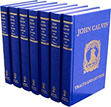 John Calvin: Tracts and Letters (7 Volume Set)