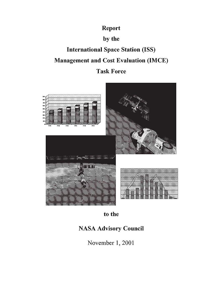 どんなときも博物館開発するReport by the International Space Station (ISS) Management and Cost Evaluation (IMCE) Task Force (English Edition)