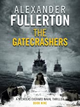 The Gatecrashers (Nicholas Everard Naval Thrillers Book 9)