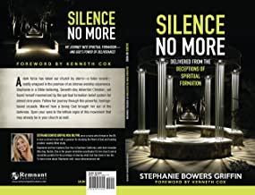 Silence No More: Delivered from the deceptions of spiritual formation