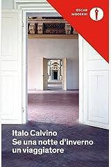 Se una notte d'inverno un viaggiatore (Oscar opere di Italo Calvino) Formato Kindle