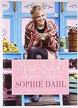 Miss Dahl's Voluptuous Delights by Sophie Dahl (4-Mar-2010) Hardcover