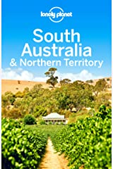 Lonely Planet South Australia & Northern Territory (Travel Guide) Kindle Edition