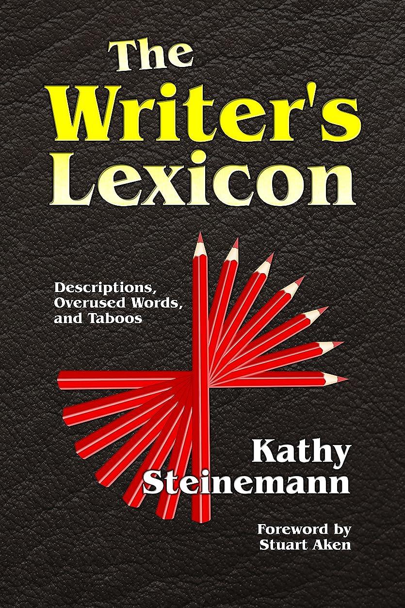 ロッド出来事説明するThe Writer's Lexicon: Descriptions, Overused Words, and Taboos (English Edition)