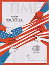 Time November 19, 2018 Redder. Bluer. Trumpier. The Fight Is About To Get Even Worse.