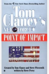 Tom Clancy's Net Force: Point of Impact Kindle Edition