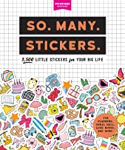 So. Many. Stickers.: 2,500 Little Stickers for Your Big Life