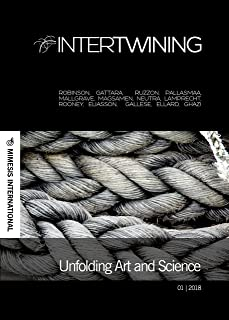 Intertwining: Unfolding Art and Science