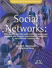 Permalink to Social Networks. Rilevazione dei dati sulla comunicazione per persone con bisogni comunicativi complessi e i loro partners comunicativi. Fascicolo rilevamento dati PDF