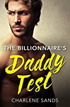 The Billionaire's Daddy Test (Billionaires and Babies Book 2)