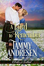 A Laird to Remember: Scottish Historical Romance (Brides of Scotland Book 4)
