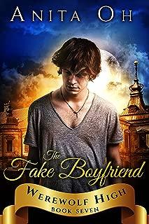 The Fake Boyfriend (Werewolf High Book 7)
