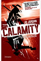 Calamity: Being an Account of Calamity Jane and Her Gunslinging Green Man Kindle Edition
