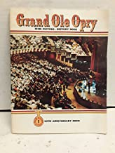 Grand Ole Opry: WSM Picture - History Book; 50th Anniversary Issue; Volume 6, Edition 2