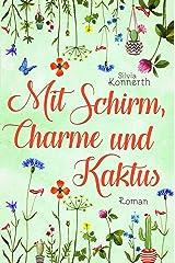 Mit Schirm, Charme und Kaktus Kindle Ausgabe