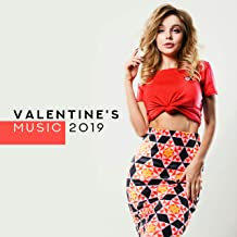 Valentine's Music 2019 - Instrumental Songs for a Romantic Date, Candlelit Dinner, Love Confessions and Romantic Time just for Two