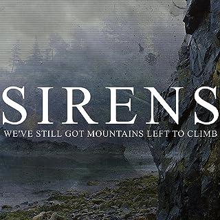 We've Still Got Mountains Left to Climb [Explicit]