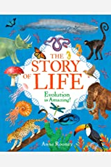 The Story of Life: Evolution is Amazing! (The The Story of Everything, 1) Hardcover
