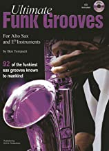 Ultimate Funk Grooves for Eb (Alto) Saxophone