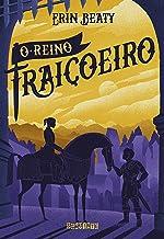 O reino traiçoeiro (O Beijo Traiçoeiro Livro 3) (Portuguese Edition)